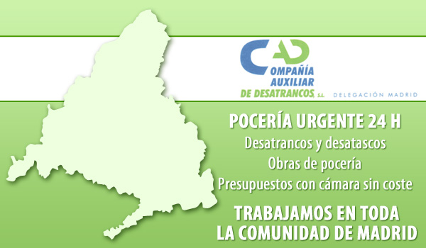 Poceros y Desatrancos Madrid - Compañía Auxiliar de Desatrancos